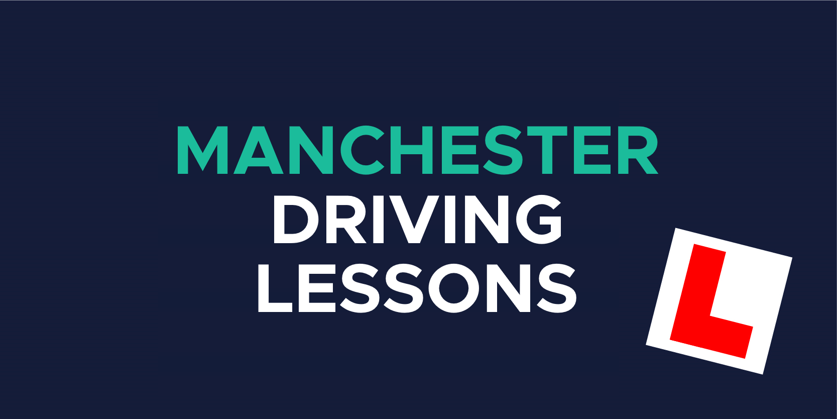 Manchester driving lessons and L plate